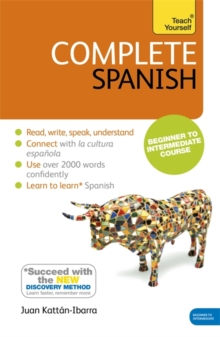 Complete Spanish (Learn Spanish with Teach Yourself) : Book: New edition, Paperback Book