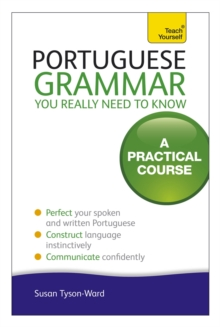 Portuguese Grammar You Really Need to Know: Teach Yourself, Paperback Book