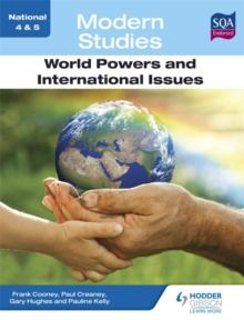 National 4 & 5 Modern Studies: World Powers and International Issues, Paperback / softback Book