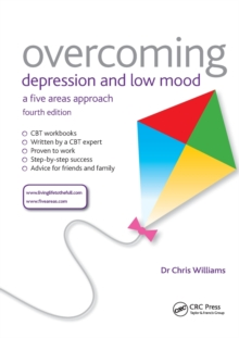 Overcoming Depression and Low Mood : A Five Areas Approach, Fourth Edition, Paperback / softback Book