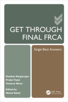 Get Through Final FRCA : Single Best Answers, Paperback Book