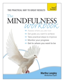The Mindfulness Workbook: Teach Yourself, Paperback Book