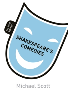 Shakespeare's Comedies: All That Matters, EPUB eBook