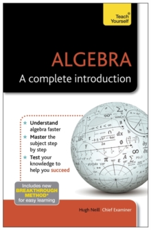 Algebra: A Complete Introduction: Teach Yourself, Paperback Book