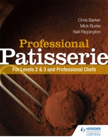Professional Patisserie: For Levels 2, 3 and Professional Chefs, Paperback / softback Book