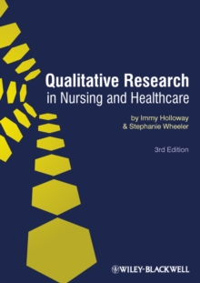 Qualitative Research in Nursing and Healthcare, PDF eBook