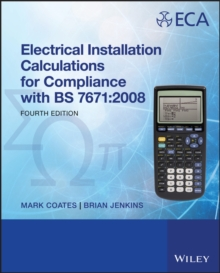 Electrical Installation Calculations : for Compliance with BS 7671:2008, Paperback Book