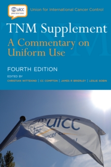 TNM Supplement : A Commentary on Uniform Use, Paperback Book
