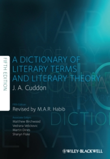 A Dictionary of Literary Terms and Literary Theory, Hardback Book