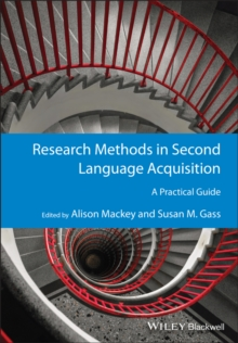Research Methods in Second Language Acquisition : A Practical Guide, Paperback / softback Book