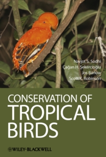 Conservation of Tropical Birds, Hardback Book