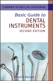Basic Guide to Dental Instruments 2E, Paperback Book