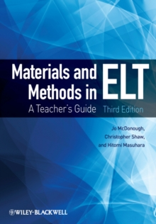 Materials and Methods in ELT : A Teacher's Guide, Paperback Book