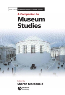 A Companion to Museum Studies, EPUB eBook