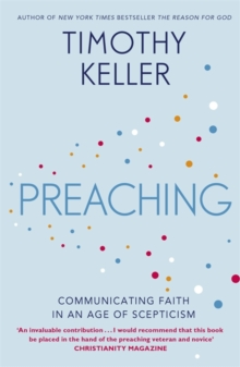 Preaching : Communicating Faith in an Age of Scepticism, Paperback / softback Book