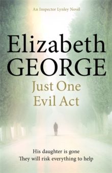 Just One Evil Act : An Inspector Lynley Novel: 15, Paperback / softback Book
