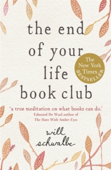 The End of Your Life Book Club, Paperback / softback Book