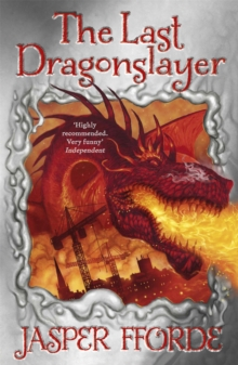 The Last Dragonslayer : Last Dragonslayer Book 1, Paperback / softback Book