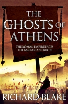 The Ghosts of Athens (Death of Rome Saga Book Five), Paperback Book