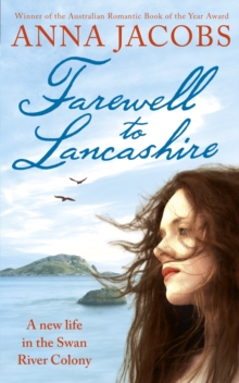 Farewell to Lancashire : Swan River Saga, Book 1, EPUB eBook