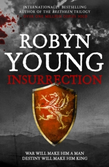 Insurrection : Robert The Bruce, Insurrection Trilogy Book 1, EPUB eBook