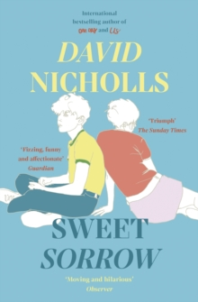 Sweet Sorrow : the new Sunday Times bestseller from the author of ONE DAY, EPUB eBook