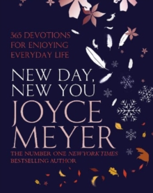 New Day, New You : 365 Devotions for Enjoying Everyday Life, EPUB eBook