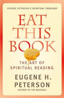 Eat This Book : A Conversation in the Art of Spiritual Reading, EPUB eBook