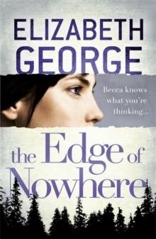 The Edge of Nowhere : Book 1 of The Edge of Nowhere Series, Paperback Book