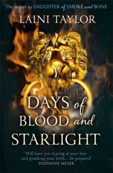 Days of Blood and Starlight : The Sunday Times Bestseller. Daughter of Smoke and Bone Trilogy Book 2, Paperback Book