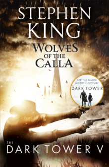 The Dark Tower V: Wolves of the Calla : (Volume 5), Paperback / softback Book