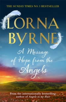 A Message of Hope from the Angels : The Sunday Times No. 1 Bestseller, Paperback / softback Book