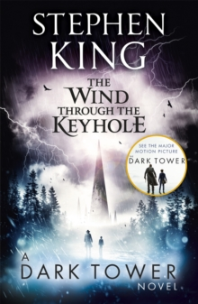 The Wind through the Keyhole : A Dark Tower Novel, Paperback Book