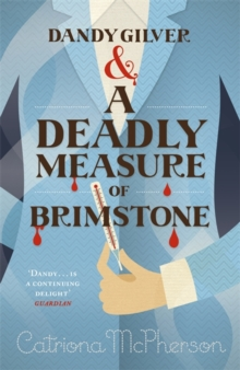 Dandy Gilver and a Deadly Measure of Brimstone, Paperback Book