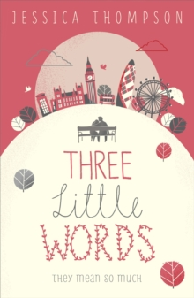 Three Little Words : They Mean So Much, Paperback Book