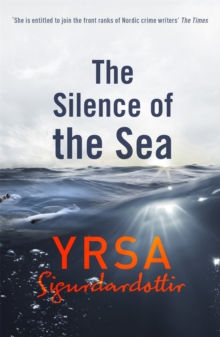 The Silence of the Sea : Thora Gudmundsdottir Book 6, Paperback Book