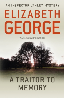 A Traitor to Memory : An Inspector Lynley Novel: 11, Paperback / softback Book