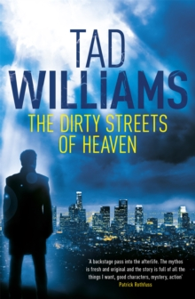 The Dirty Streets of Heaven : Bobby Dollar 1, Paperback Book