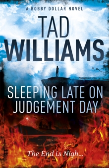 Sleeping Late on Judgement Day : Bobby Dollar 3, Paperback / softback Book