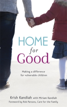 Home for Good : Making a Difference for Vulnerable Children, Paperback Book