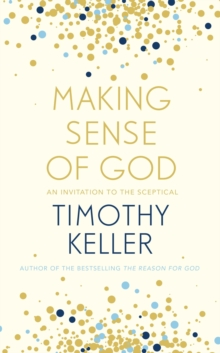 Making Sense of God : An Invitation to the Sceptical, EPUB eBook