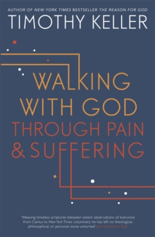 Walking with God through Pain and Suffering, Paperback / softback Book
