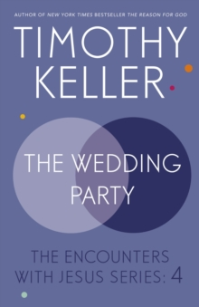 The Wedding Party : The Encounters With Jesus Series: 4, EPUB eBook