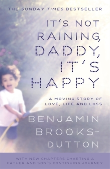 It's Not Raining, Daddy, it's Happy, Paperback Book