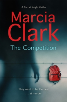 The Competition : A Rachel Knight novel, Paperback / softback Book