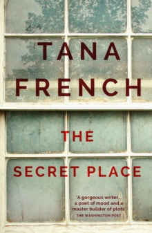 The Secret Place : Dublin Murder Squad:  5, Paperback / softback Book