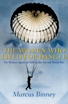 The Women Who Lived For Danger, EPUB eBook