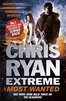 Chris Ryan Extreme: Most Wanted, Paperback Book