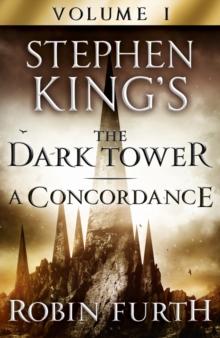 Stephen King's The Dark Tower: A Concordance, Volume One, EPUB eBook