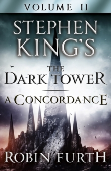 Stephen King's The Dark Tower: A Concordance, Volume Two, EPUB eBook